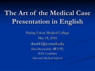 The Art of the Medical Case Presentation in English