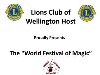 Lions Club of  Wellington Host