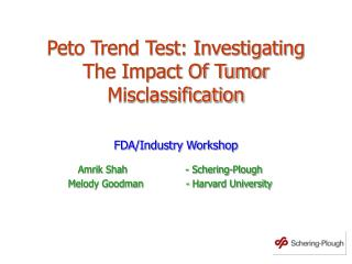 Peto Trend Test: Investigating The Impact Of Tumor Misclassification