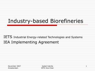 Industry-based Biorefineries