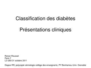Classification des diabètes Présentations cliniques