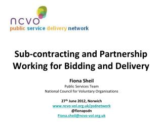 Sub-contracting and Partnership Working for Bidding and Delivery