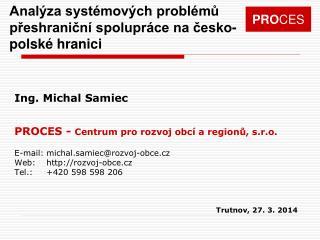 Analýza systémových problémů přeshraniční spolupráce na česko-polské hranici