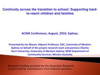 Continuity across the transition to school: Supporting hard-to-reach children and families