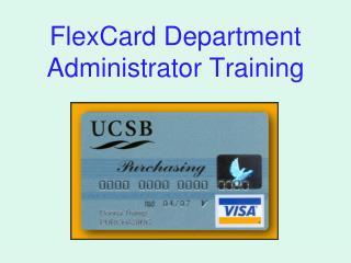 FlexCard Department Administrator Training