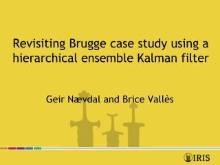 Revisiting Brugge case study using a hierarchical ensemble Kalman filter