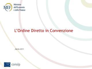 L'Ordine Diretto in Convenzione