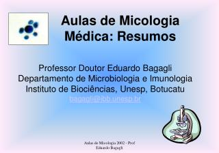 Aulas de Micologia M�dica: Resumos
