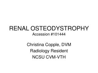 RENAL OSTEODYSTROPHY Accession #101444