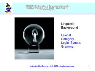 Linguistic Background Lexical Category, Logic, Syntax, Grammar