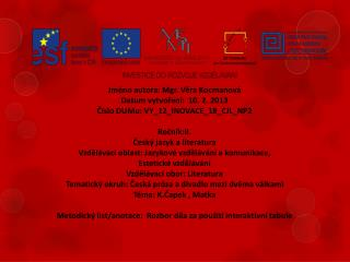 Jméno autora: Mgr. Věra Kocmanová Datum vytvoření:  10. 2. 2013