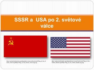 SSSR a  USA po 2. světové válce