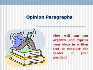 Opinion Paragraphs