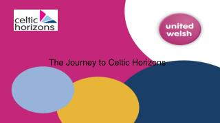 The Journey to Celtic Horizons