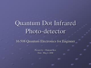 Quantum Dot Infrared Photo-detector