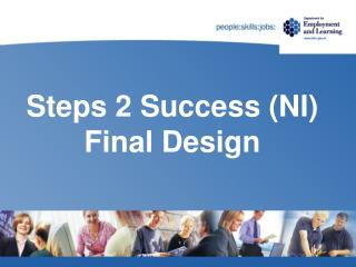 Steps 2 Success (NI) Final Design