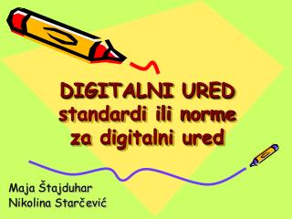 DIGITALNI URED standardi ili norme za digitalni ured