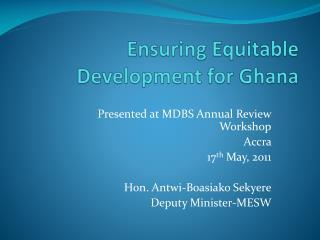 Ensuring Equitable Development for Ghana