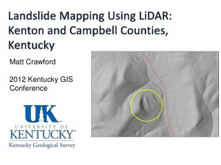 Landslide Mapping Using  LiDAR : Kenton and Campbell Counties, Kentucky