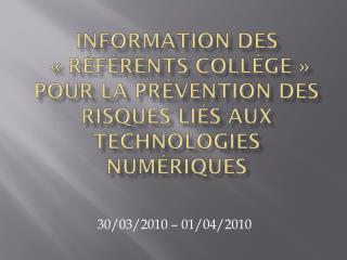 30/03/2010 – 01/04/2010