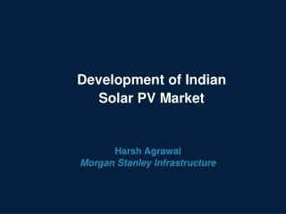 Development of Indian Solar PV Market