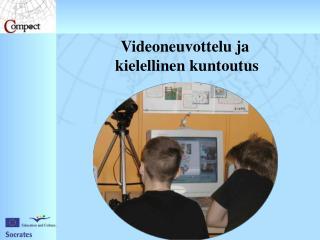 Videoneuvottelu ja  kielellinen kuntoutus