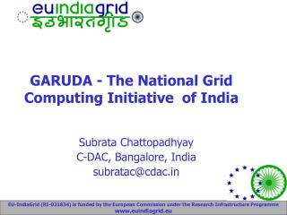 GARUDA - The National Grid Computing Initiative  of India