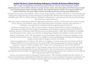 Jendral  TNI ( Purn .)  Susilo Bambang Yudhoyono ,  Presiden  RI  Pertama Pilihan  Rakyat