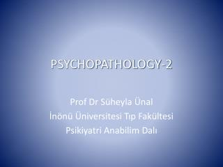 PSYCHOPATHOLOGY-2