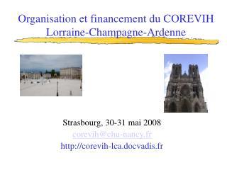 Organisation et financement du COREVIH Lorraine-Champagne-Ardenne