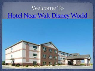 Hotel Near Walt Disney World