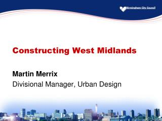 Constructing West Midlands