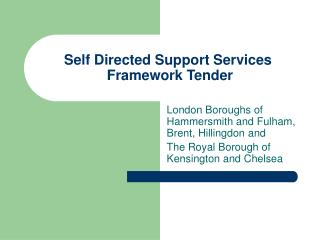 Self Directed Support Services  Framework Tender