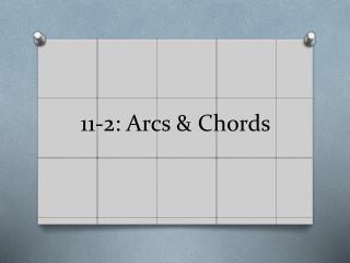 11-2: Arcs & Chords