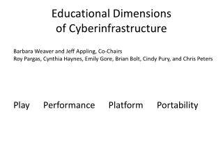 Educational Dimensions  of  Cyberinfrastructure