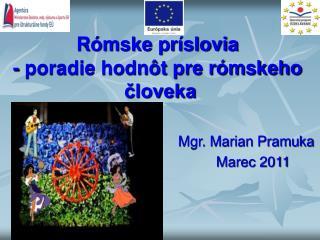 Rómske príslovia  - poradie hodnôt pre rómskeho  človeka