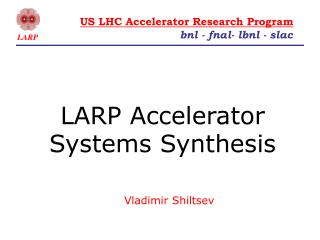 LARP Accelerator Systems Synthesis