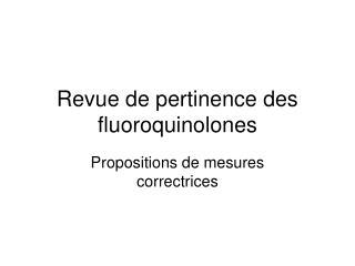 Revue de pertinence des fluoroquinolones