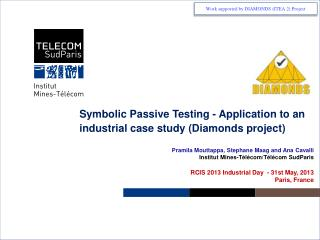Symbolic  Passive  Testing  -  Application to an industrial case study (Diamonds project)