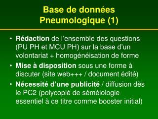 Base de donn�es Pneumologique (1)
