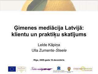 Ģimenes mediācija Latvijā: klientu un praktiķu skatījums