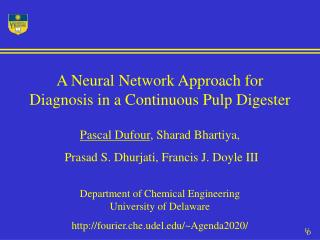 A Neural Network Approach for Diagnosis in a Continuous Pulp Digester