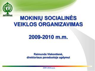 Socialinės veiklos organizavimo tvarka ,