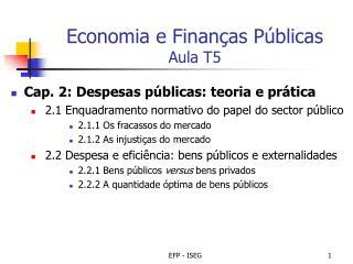 Economia e Finanças Públicas Aula T5