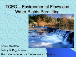 TCEQ � Environmental Flows and Water Rights Permitting