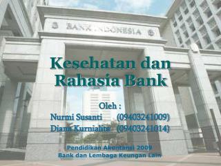 Kesehatan dan Rahasia Bank
