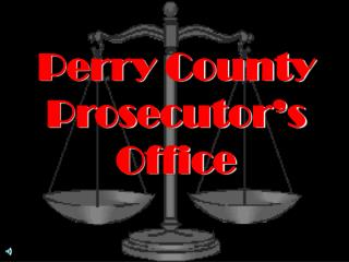 Perry County Prosecutor s Office