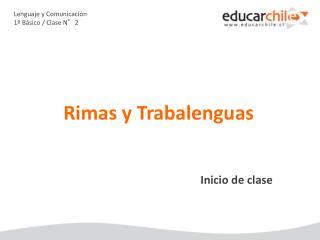 Lenguaje y Comunicación 1º Básico / Clase N°2