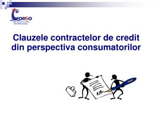 Clauzele contractelor de credit din perspectiva consumatorilor