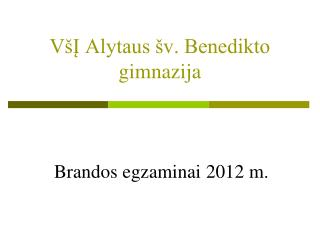 VšĮ Alytaus šv. Benedikto gimnazija